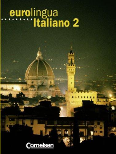 9783464210543: Eurolingua Italiano 2. Kursbuch