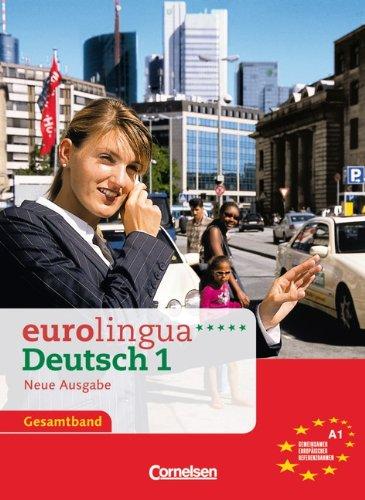 9783464210994: Eurolingua Deutsch - Neue Ausgabe: Kurs- Und Arbeitsbuch 1 (German Edition)