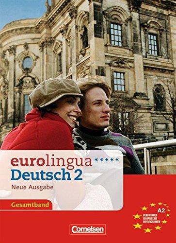 Eurolingua Deutsch - Neue Ausgabe: Kurs-Und Arbeitsbuch: unknown