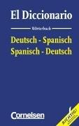 9783464211427: El Diccionario. Wörterbuch. Deutsch - Spanisch/Spanisch - deutsch.