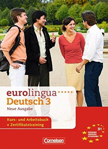 9783464211786: Eurolingua Deutsch - Neue Ausgabe: Kurs- Und Arbeitsbuch 3 (German Edition)