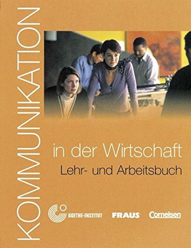 9783464212363: Kommunikation Im Beruf: Kommunikation in Der Wirtschaft - Kursbuch MIT Glossar Auf CD-Rom (German Edition)