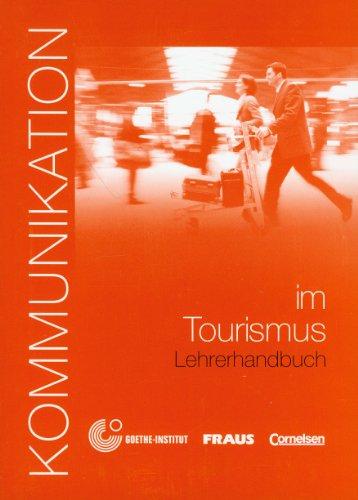 9783464213230: Kommunikation Im Beruf: Kommunikation Im Tourismus Handreichungen Fur Den Unterricht (German Edition)