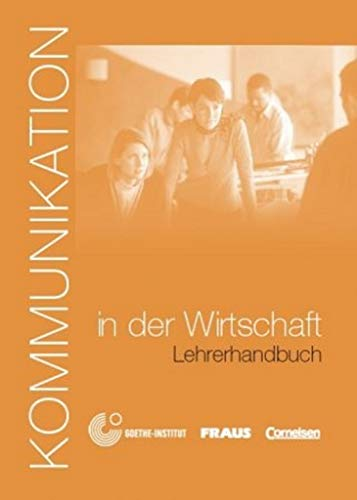 9783464213261: Kommunikation Im Beruf: Kommunikation in Der Wirtschaft - Handreichungen (German Edition)