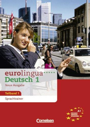 9783464214121: Eurolingua. Teilband 1. Deutsch 1. Sprachtrainer