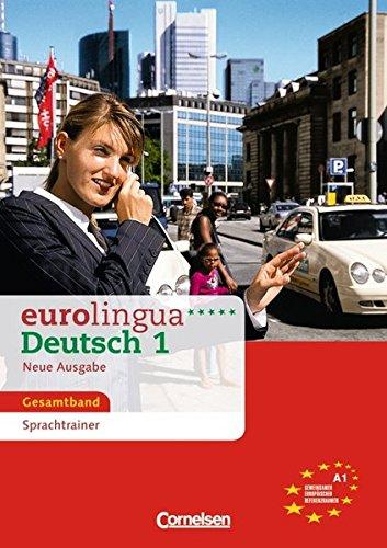 9783464214312: Eurolingua Deutsch - Neue Ausgabe: Sprachtrainer 1 (German Edition)