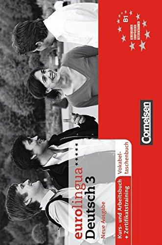 9783464214565: Eurolingua Deutsch - Neue Ausgabe: Vokabeltaschenbuch 3 (German Edition)