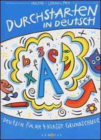 9783464215876: Durchstarten in Deutsch, Grundschule, neue Rechtschreibung, Deutsch für die 4. Klasse