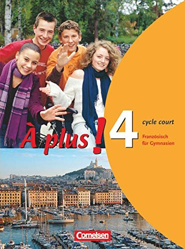 9783464220580: À plus! 4 A (cycle court). Schülerbuch