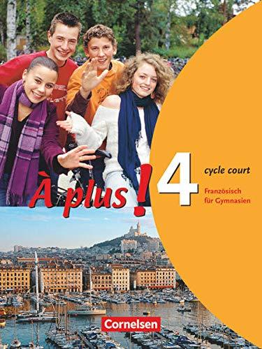 9783464220597: à€ plus! 4 A (cycle court). Schülerbuch