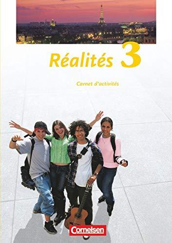9783464222591: Realites 3. Nouvelle Edition. Carnet d'activit�s: Lehrwerk f�r den Franz�sischunterricht. Zweite Fremdsprache als Wahlpflichtfach