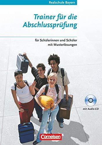 9783464223338: Réalités 4. Trainer für die Abschlussprüfung - Realschule Bayern: Trainingsheft mit CD. Für Schülerinnen und Schüler mit Musterlösungen