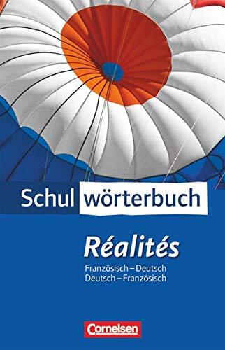 Cornelsen Schulwörterbuch - Réalités - Aktuelle Ausgabe: Französisch-Deutsch/Deutsch-Französisch: Wörterbuch