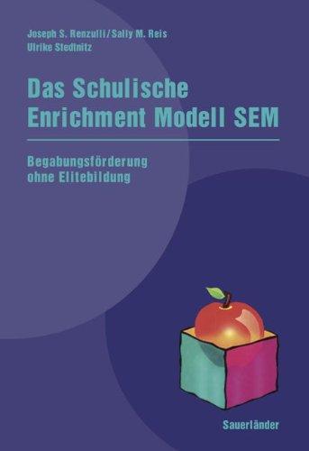 9783464279557: Das Schulische Enrichment Modell SEM. Inkl. Begleitband zum Schulischen Enrichment Modell SEM: Begabungsförderung ohne Elitebildung. Trainingsaktivitäten. Vorlagen. Unterrichtsmaterialien