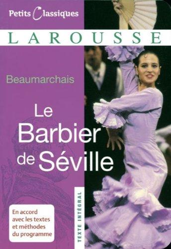 9783464284087: Petits Classiques Larousse. Le Barbier de S�ville. Neubearbeitung: Texte Int�gral