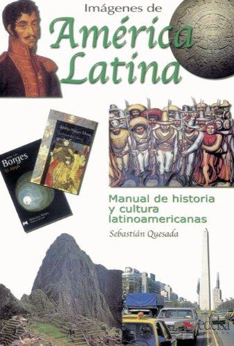 9783464301036: Imáges de América Latina. Kursbuch: Manual de historia y cultura latinoamericanas