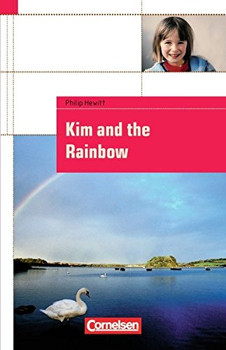 9783464312070: Cornelsen English Library - Fiction. Kim and the Rainbow