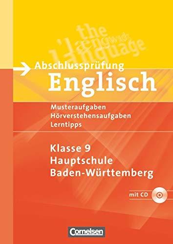 9783464317815: Abschlussprüfung Englisch. 9. Schuljahr. Musterübungen zu den 4 Skillsbereichen. Hauptschule Baden-Württemberg: Arbeitsheft mit Hörverstehensaufgaben auf Hör-CD und Lösungsheft