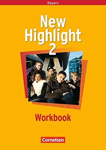 9783464344262: New Highlight 2. Workbook. Bayern