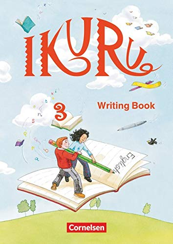 Ikuru 3. My First Writing Book. Schreibheft (3464345467) by Reshad Feild