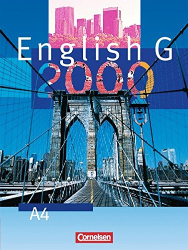9783464350478: English G 2000, Ausgabe A, Bd.4, Schülerbuch, 8. Schuljahr