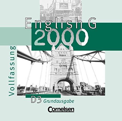 9783464351154: English G 2000, Ausgabe D, Zu Band 3 3 CD-Audio zum Schülerbuch (Vollfassung), Grundausg.