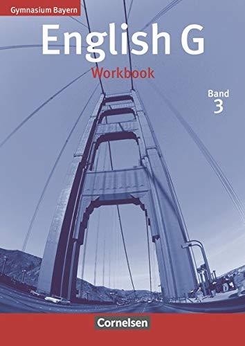 9783464355565: English G Gymnasium Bayern. Band 3. Workbook