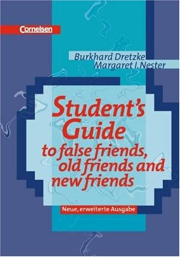 9783464371091: Student's Guide to False Friends, Old Friends and New Friends
