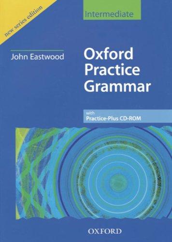 9783464376515: Oxford Practice Grammar, Intermediate, w. Practice-Plus CD-ROM