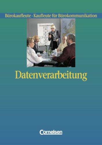 9783464415351: Büroberufe - Datenverarbeitung: Teilband - Schülerbuch