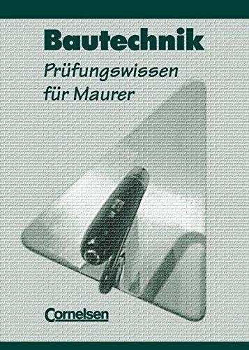 9783464430538: Bautechnik. Prüfungswissen für Maurer. Schülerbuch