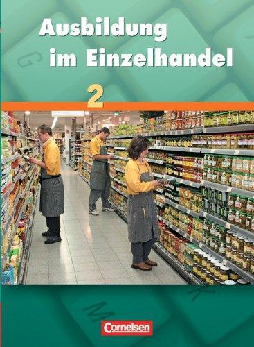 9783464463017: Ausbildung im Einzelhandel 2. Fachkunde: Einzelhandelskaufleute, VerkäuferInnen. Lernfeld 6 - 10