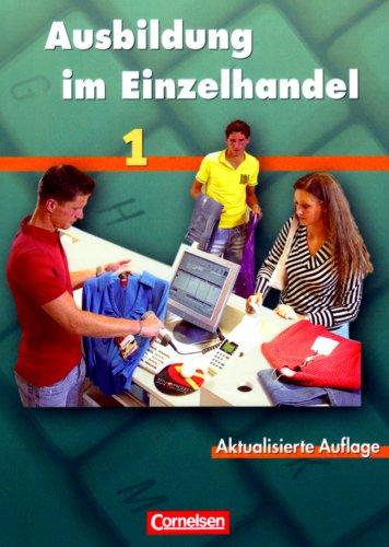9783464463215: Ausbildung im Einzelhandel Band 1. Lernsituationen und Arbeitsbuch. Allgemeine Ausgabe: 463001 und 463109 im Paket