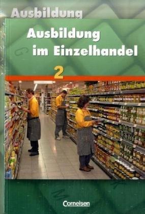 9783464463222: Ausbildung im Einzelhandel Bd. 02. Fachkunde und Arbeitsbuch. Allgemeine Ausgabe: 463010 und 463117 im Paket