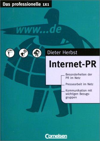 9783464490754: Das professionelle 1 x 1 - bisherige Fachbuchausgabe: Internet-PR