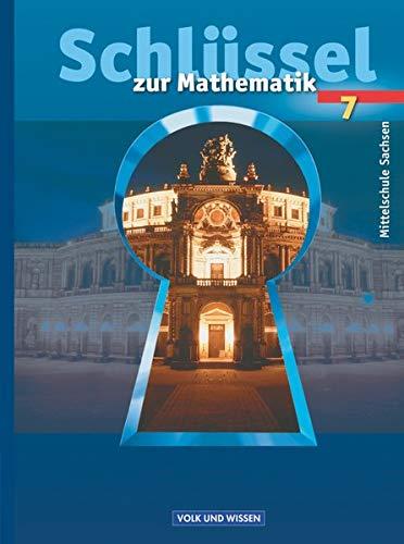 9783464520079: Schlüssel zu Mathematik 7. Schuljahr. Schülerbuch. Mittelschule Sachsen