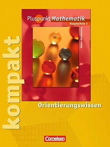 9783464522554: Pluspunkt Mathematik 3. Orientierungswissen. Hauptschule Baden-Württemberg: Schülermaterial mit Lösungen