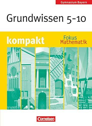9783464542019: Fokus Mathematik 5.-10. Jahrgangsstufe. Schülerbuch. Orientierungswissen. Gymnasium Bayern