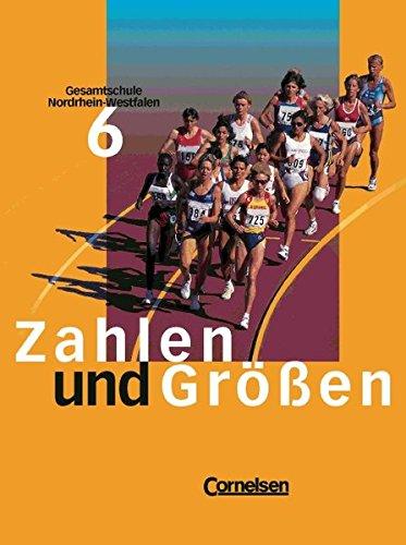 9783464551165: Zahlen und Größen, Gesamtschule Nordrhein-Westfalen, EURO, Klasse 6
