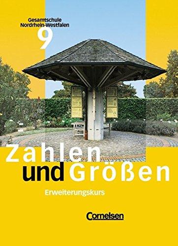 9783464551219: Zahlen und Gr��en 9. Sch�lerbuch Erweiterungskurs. Gesamtschule. NWR