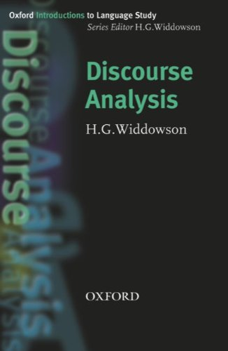 Oxford Introductions to Language Study: Discourse Analysis: H. G. Widdowson