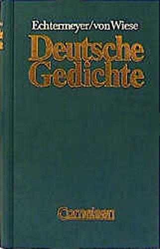 DUETSCHE GEDICHTE Von den Anfaengen bis zur Gegenwart. Auswahl fuer Schulen.: Echtermeyer, Theodor ...