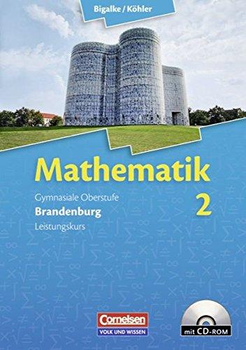 9783464574256: Mathematik Sekundarstufe II Bd. 2. Leistungskurs Brandenburg. Qualifikationsphase