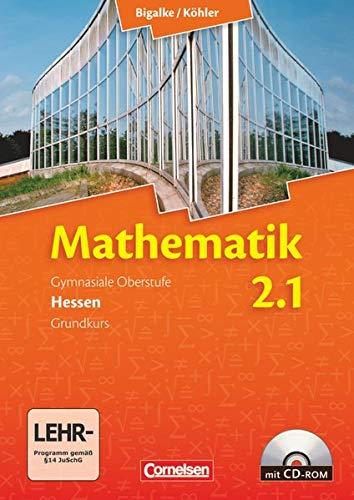 9783464574515: Mathematik Sekundarstufe II Band 2: 1. Halbjahr - Grundkurs. Neubearbeitung Hessen: Schülerbuch mit CD-ROM