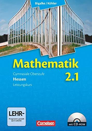 9783464574539: Mathematik Sekundarstufe II Band 2: 1. Halbjahr - Leistungskurs. Neubearbeitung Hessen: Schülerbuch mit CD-ROM