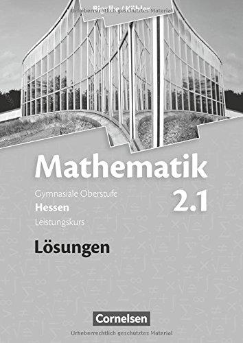9783464574546: Band 2.1: Leistungskurs - 1. Halbjahr - Lösungen zum Schülerbuch