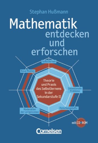 9783464591734: Mathematik entdecken und erforschen: Theorie und Praxis des Selbstlernens in der Sekundarstufe 2. Kopiervorlagen