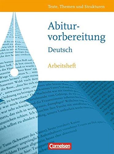9783464600870: Texte, Themen und Strukturen. Abiturvorbereitung Deutsch. Westliche Bundesländer: Arbeitsheft mit eingelegtem Lösungsheft