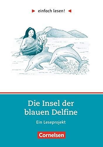 9783464601709: einfach lesen. Die Insel der blauen Delfine. Aufgaben und Übungen. Ein Leseprojekt zu dem gleichnamigen Roman. (Lernmaterialien)