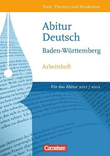 9783464602287: Texte, Themen und Strukturen. Abitur Baden-Württemberg ab 2011: Arbeitsheft mit eingelegtem Lösungsheft